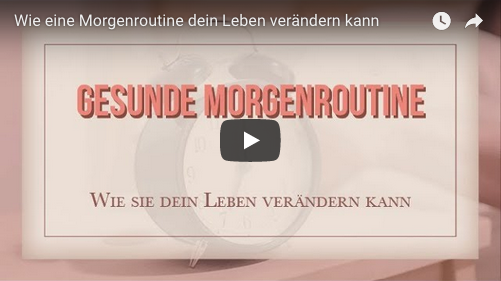 Youtube Video Gesunde Morgenroutine
